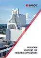Insulation solutions for industrial applications